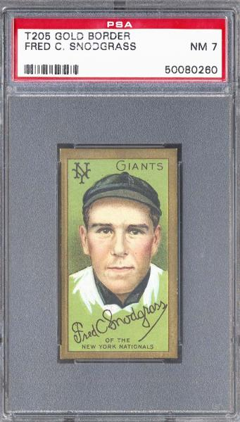 1911 T205 Gold Border Fred C. Snodgrass PSA NM 7