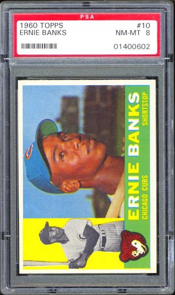 1960 Topps #10 Ernie Banks PSA 8 NM-MT