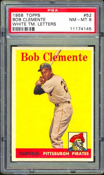 1958 Topps #52 Bob Clemente White Letters PSA 8 NM/MT