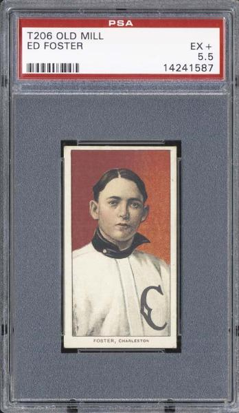 1909-11 T206 Old Mill Ed Foster PSA 5.5 EX+