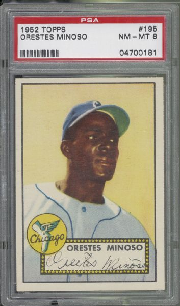 1952 Topps #195 Orestes Minnie Minoso PSA 8 NM/MT