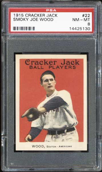 1915 Cracker Jack #22 Smoky Joe Wood PSA 8 NM/MT