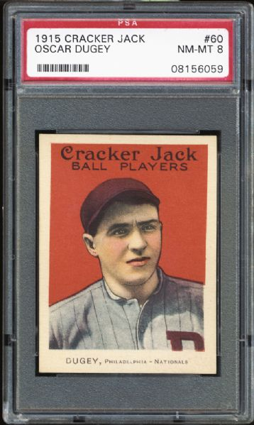 1915 Cracker Jack #60 Oscar Dugey PSA 8 NM/MT