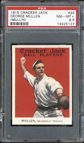 1915 Cracker Jack #24 George Mullen PSA 8.5 NM/MT+