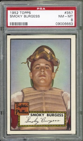 1952 Topps #357 Smoky Burgess PSA 8 NM/MT