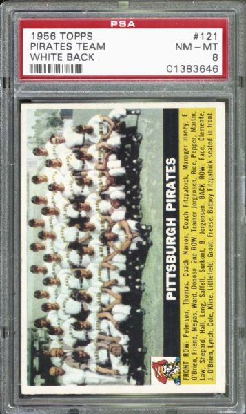 1956 Topps #121 Pirates Team PSA 8 NM/MT