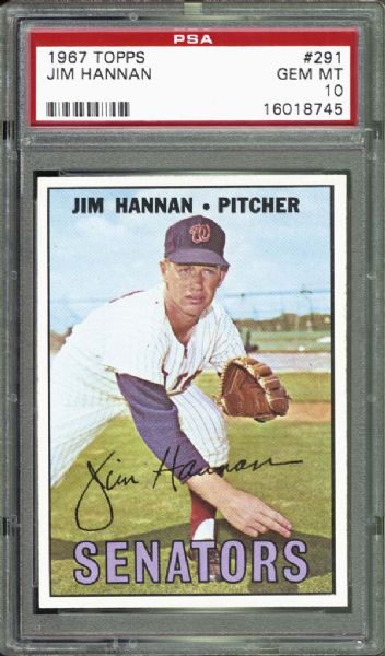 1967 Topps #291 Jim Hannan PSA 10 GEM MINT