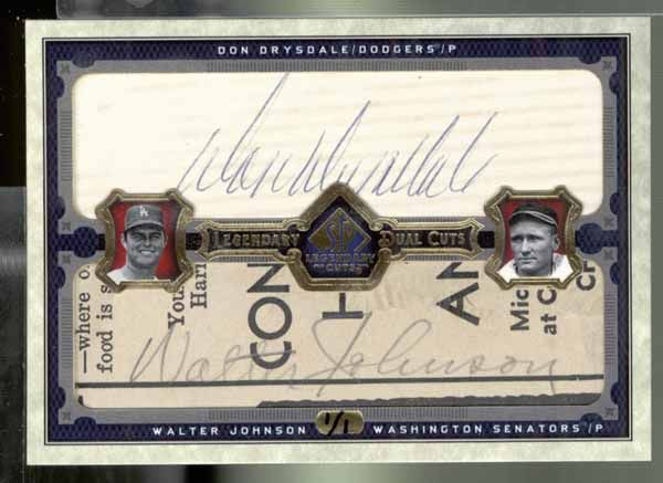 2006 SP Legendary Cuts Dual Cuts Don Drysdale & Walter Johnson 1/1