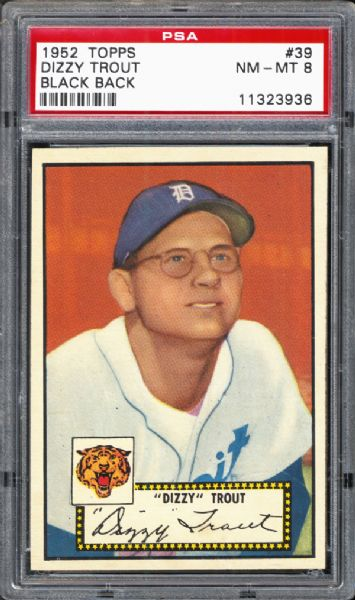 1952 Topps #39 Dizzy Trout Black Back PSA 8 NM/MT