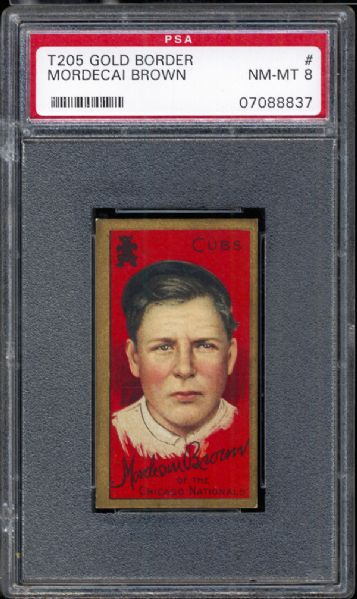 1911 T205 Gold Border Mordecai Brown PSA 8 NM/MT