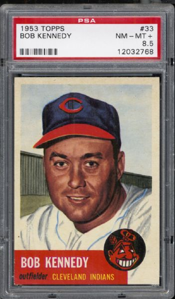 1953 Topps #33 Bob Kennedy PSA 8.5 NM/MT+