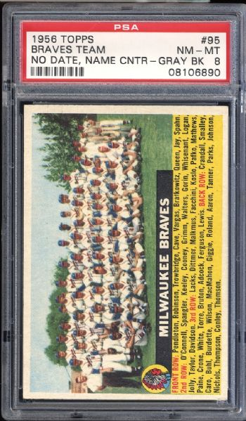 1956 Topps #95 Braves Team No Date Name Center Gray Back PSA 8 NM/MT