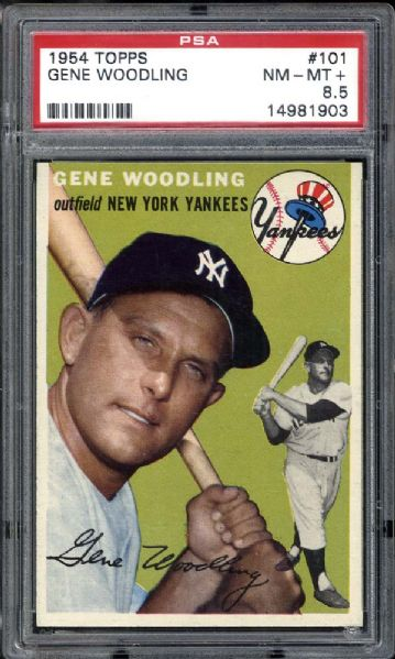 1954 Topps #101 Gene Woodling PSA 8.5 NM/MT+