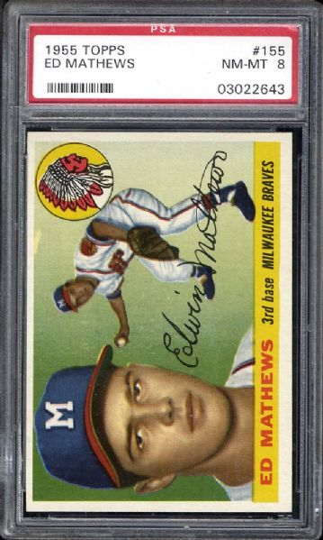 1955 Topps #155 Ed Mathews PSA 8 NM/MT