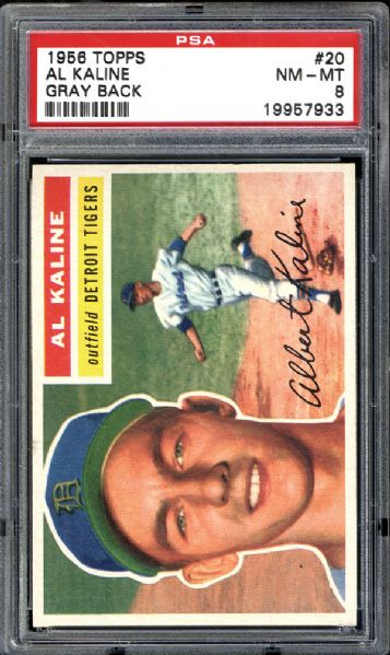 1956 Topps #20 Al Kaline Gray Back PSA 8 NM/MT