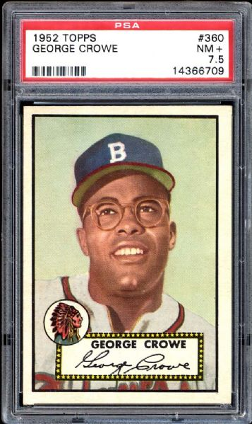 1952 Topps #360 George Crowe PSA 7.5 NM+