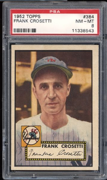 1952 Topps #384 Frank Crosetti PSA 8 NM/MT