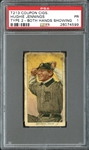 T213 Coupon Cigarettes Hughie Jennings Both Hands Showing PSA 1 PR
