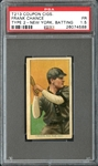 T213 Coupon Cigarettes Frank Chance New York, Batting PSA 1.5 FR