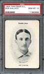1909 Fan Craze A.L. Bob Wallace PSA 10 GEM MINT