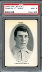 1906 Fan Craze N.L. Charley Pittinger PSA 9 MINT