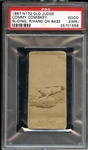 1887 N172 Old Judge Commy Comiskey Sliding, Right Hand on Base PSA 2 GOOD (MK)