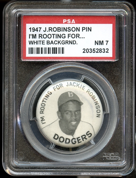 1947 I'm Rooting For Jackie Robinson Pin White Background PSA 7 NM
