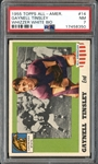 1955 Topps All-American #14 Gaynell Tinsley Whizzer White Bio PSA 7 NM