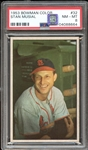 1953 Bowman Color #32 Stan Musial PSA 8 NM/MT