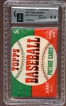 1952 Topps Unopened Wax Pack 1st Series GAI 6.5 EX/MT+