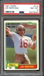 1981 Topps #216 Joe Montana PSA 8 NM/MT
