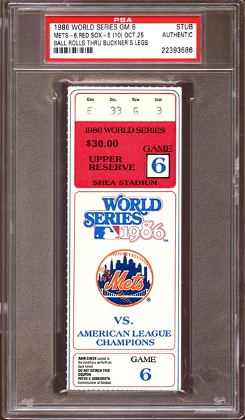 1986 World Series Game 6 Ticket Stub Ball Rolls Through Buckner's Legs PSA AUTHENTIC