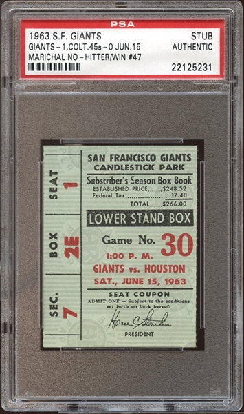 1963 San Francisco Giants Ticket Stub Juan Marichal No-Hitter PSA AUTHENTIC