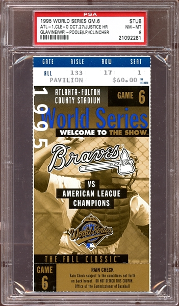 1995 World Series Game 6 Ticket Stub Justice Home Run PSA 8 NM/MT