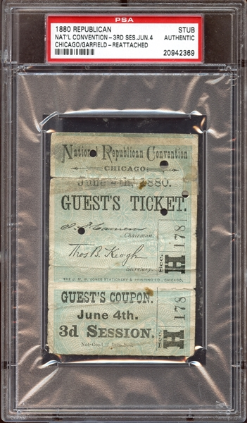 1880 Republican National Convention Ticket Stub PSA AUTHENTIC