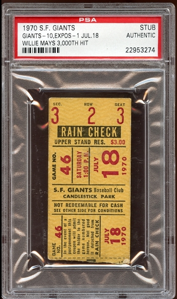 1970 San Francisco Giants Ticket Stub Willie Mays 3000th Hit PSA AUTHENTIC