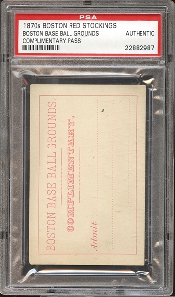 1870s Boston Red Stockings Boston Base Ball Grounds Complimentary Pass PSA AUTHENTIC