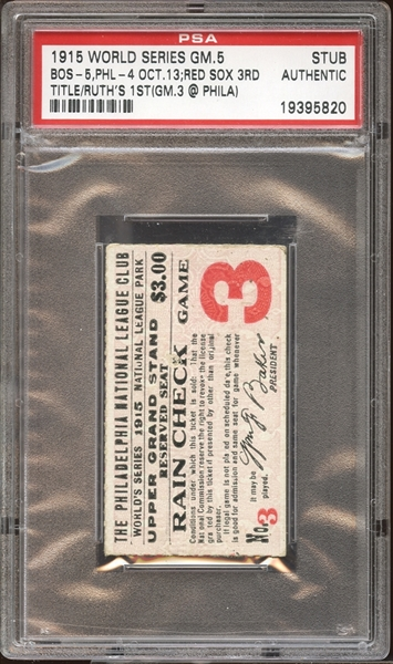 1915 World Series Game 5 Ticket Stub Ruth's First WS Championship PSA AUTHENTIC