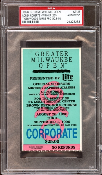 1996 Greater Milwaukee Open Ticket Stub Tiger Woods Turns Pro - Tiger Woods Hole In One PSA AUTHENTIC