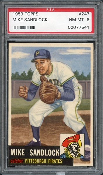 1953 Topps #247 Mike Sandlock PSA 8 NM-MT
