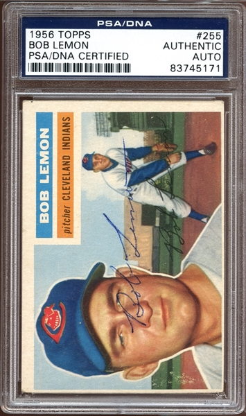 1956 Topps #255 Bob Lemon Autographed PSA/DNA AUTHENTIC