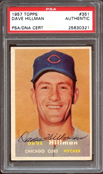 1957 Topps #351 Dave Hillman Autographed PSA/DNA AUTHENTIC