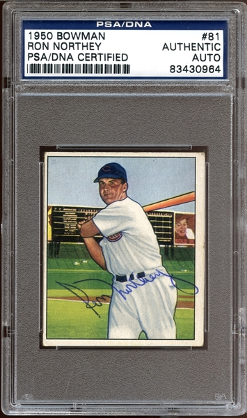 1950 Bowman #81 Ron Northey PSA/DNA AUTHENTIC
