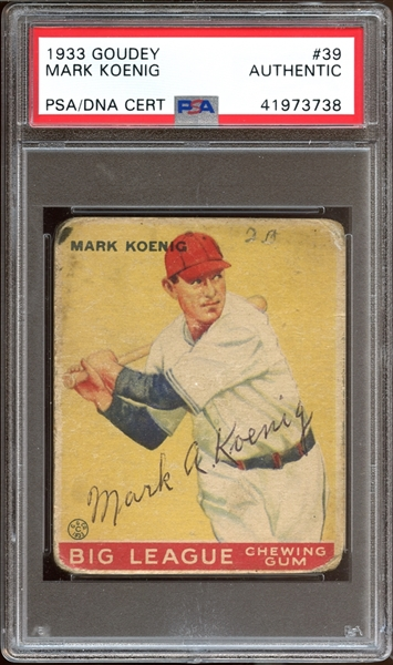 1933 Goudey #39 Mark Koenig Autographed PSA/DNA AUTHENTIC