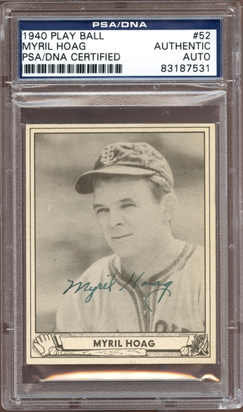1940 Play Ball #52 Myril Hoag Autographed PSA/DNA AUTHENTIC