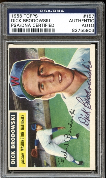 1956 Topps #157 Dick Brodowski Autographed PSA/DNA AUTHENTIC