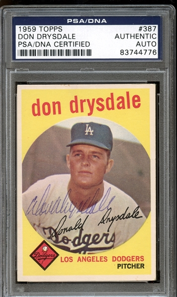1959 Topps #387 Don Drysdale Autographed PSA/DNA AUTHENTIC