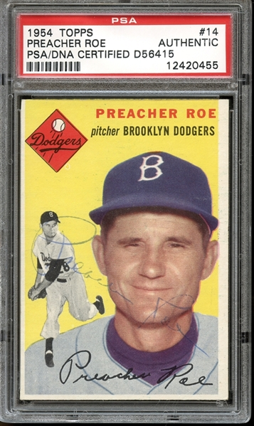 1954 Topps #14 Preacher Roe Autographed PSA/DNA AUTHENTIC