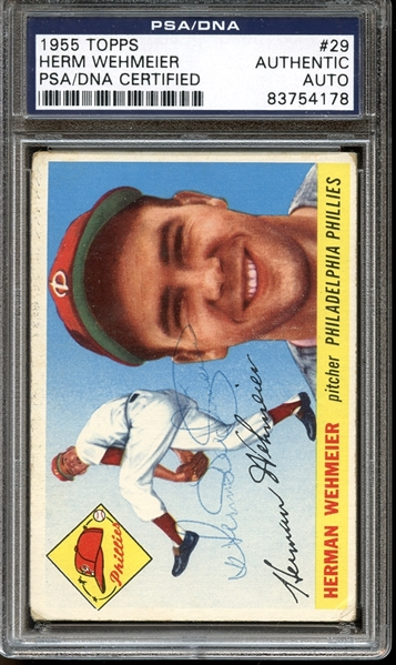 1955 Topps #29 Herman Wehmeier Autographed PSA/DNA AUTHENTIC