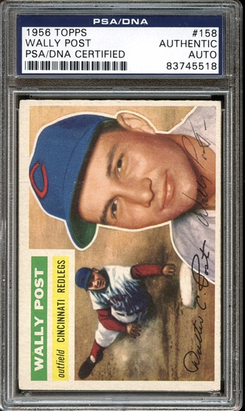 1956 Topps #158 Wally Post Autographed PSA/DNA AUTHENTIC
